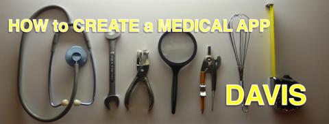 TESSA DAVIS: HOW TO CREATE A MEDICAL APP