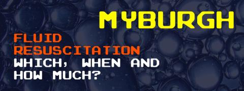 JOHN MYBURGH on FLUID RESUSCITATION