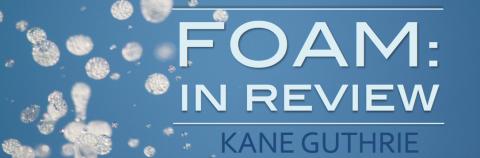KANE GUTHRIE on FOAM: In Review