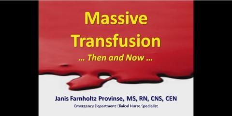 Massive Transfusion … Then & Now SMACC PK