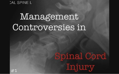 Management Contriversies in Spinal Cord Injury