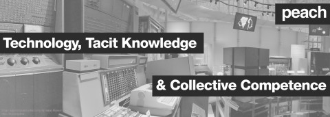technology, tacit knowledge and collective competence