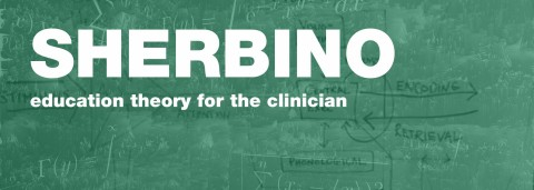 Education Theory for the Clinician by Sherbino