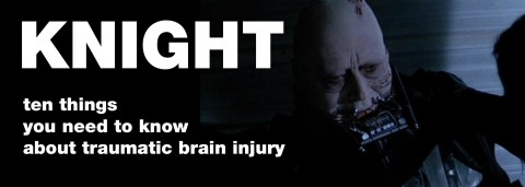 10 Things you Need to Know about TBI by Knight