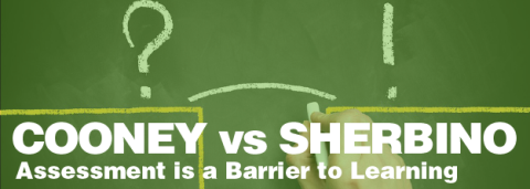 Rob Cooney vs Jonathan Sherbino – Assessment is a Barrier to Learning