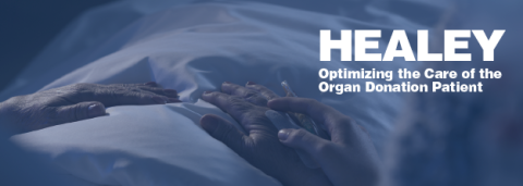 Optimizing the Care of the Organ Donation Patient – Andrew Healey