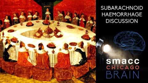 Subarachnoid Haemorrhage Case Discussion from SMACCBRAIN Chicago