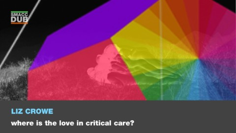 Where is the love in critical care