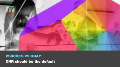 DNR Should Be The Default: PRO – Alex Psirides, CON – Sara Gray