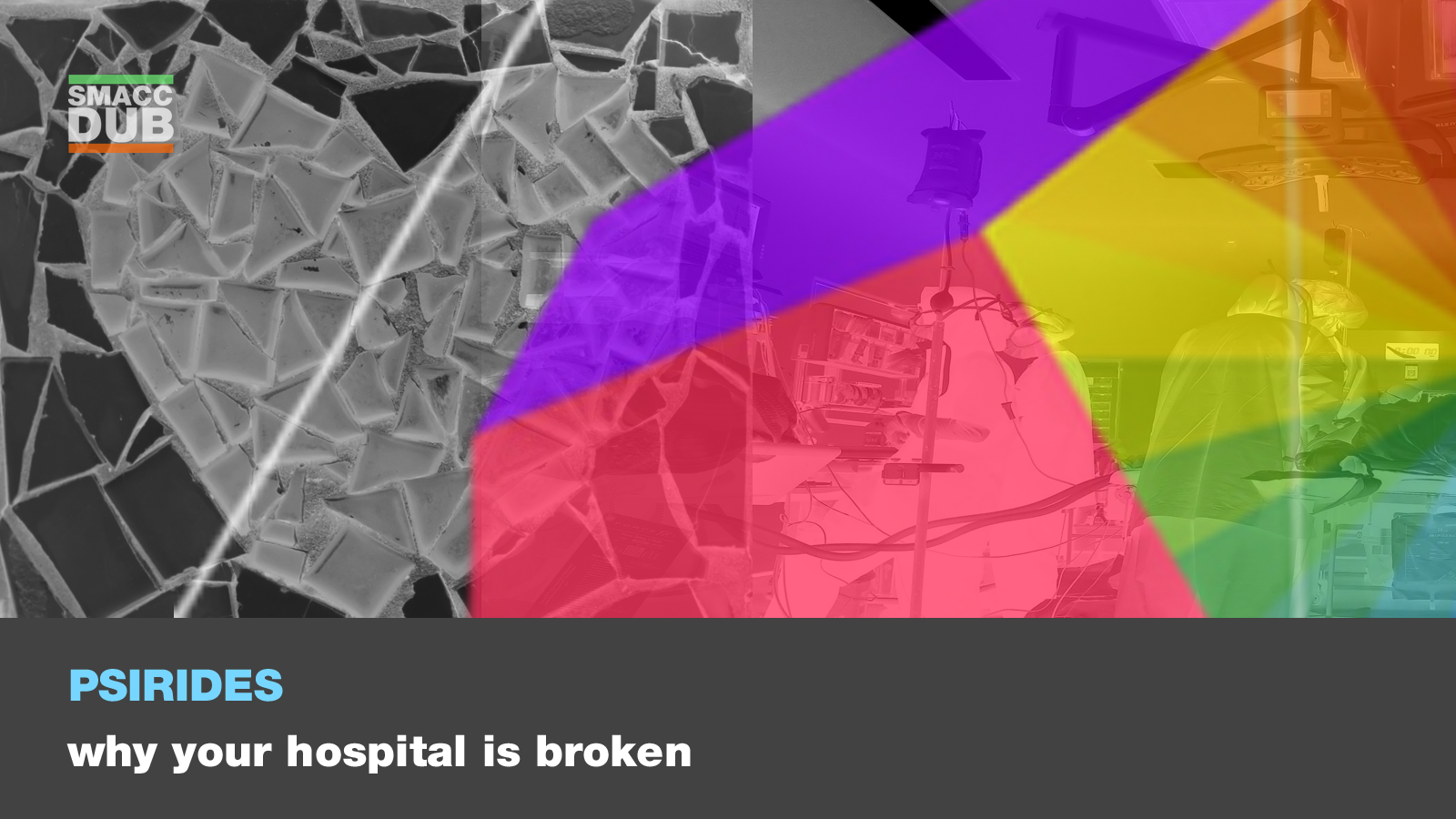 Psirides - Why your hospital is broken
