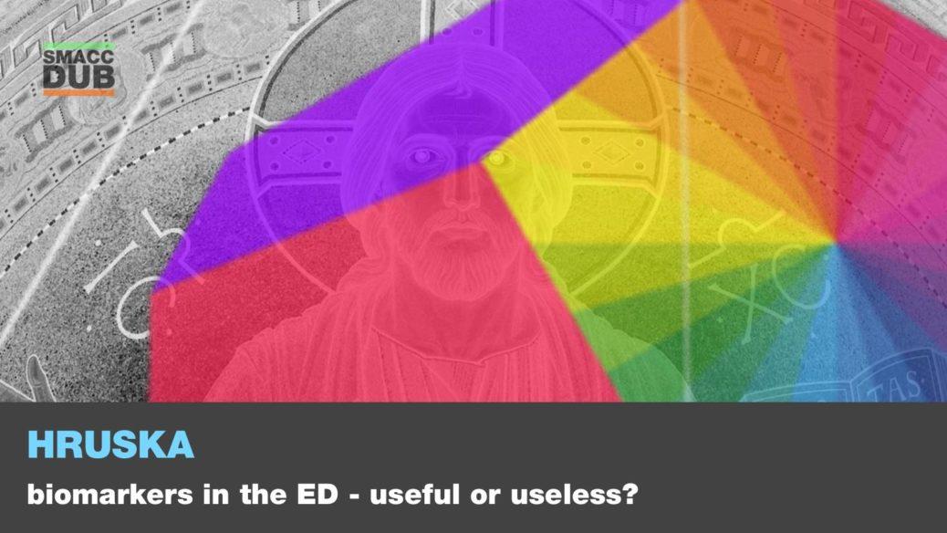 Hruska - Biomarkers in the ED - useful or useless