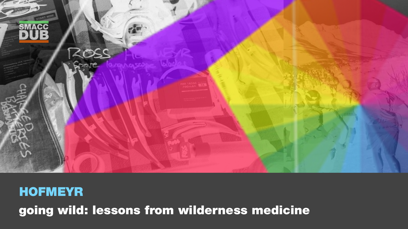 Hofmeyr - Going Wild: Lessons from Wilderness Medicine