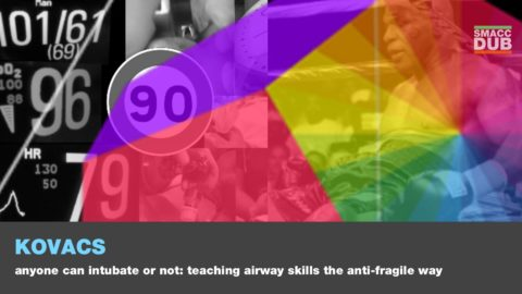 Anyone Can Intubate, or Not: Teaching airway skills the antifragile way
