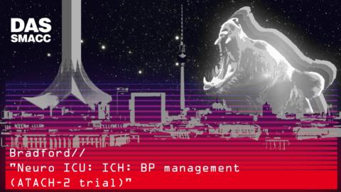 Neuro ICU: ICH: BP management (ATACH-2 trial)