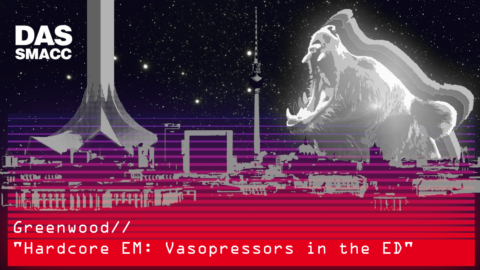 Hardcore EM: Vasopressors in the ED